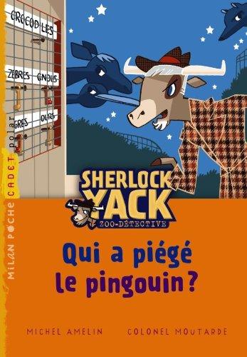 9782745953858: Sherlock Yack T01 Qui a Piege Pingouin N.E.