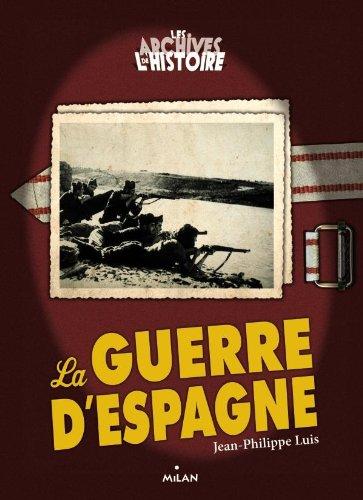 9782745954640: Les Archives De L'histoire: La Guerre D'espagne (French Edition)
