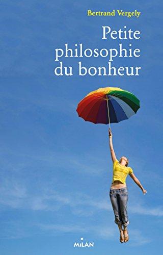 9782745954671: Petite philosophie du bonheur