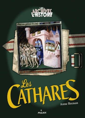 9782745954725: Les cathares (Archives de l'histoire)