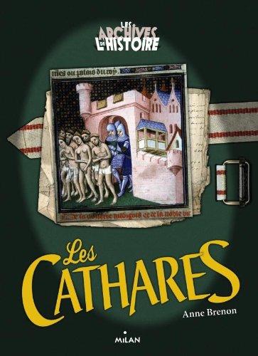 9782745954725: Les Archives De L'histoire: Les Cathares (French Edition)