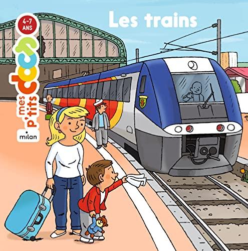 Mes Ptits Docs: Les Trains: Ledu, Stephanie
