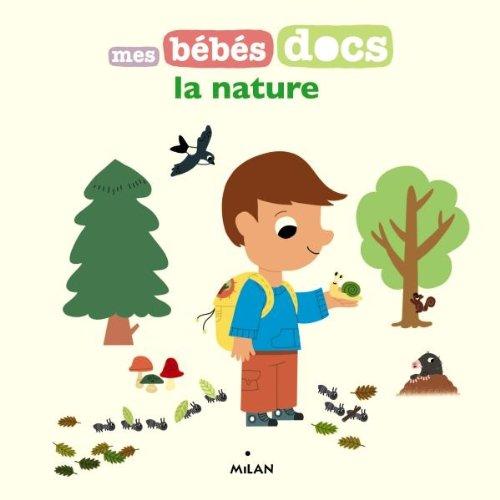 9782745956460: MES BEBES DOCS; la nature