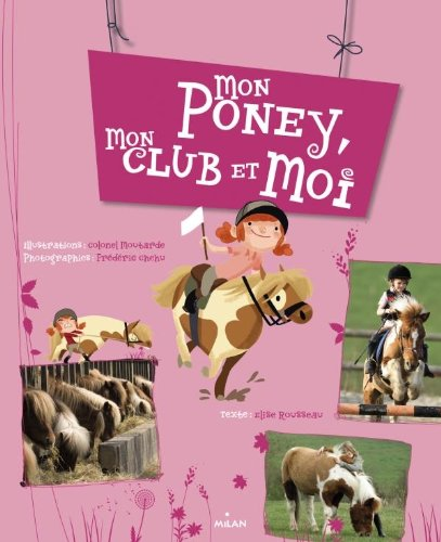 9782745956682: Mon poney, mon club et moi