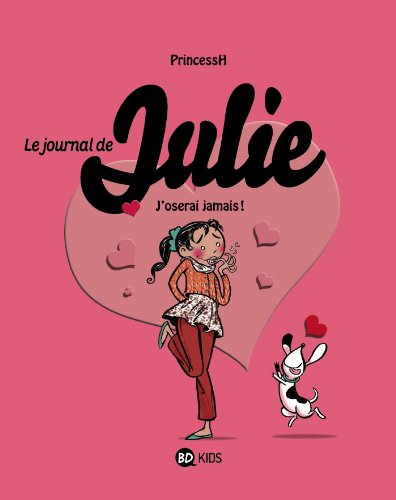 9782745957405: Le journal de Julie T03