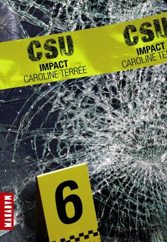 9782745957788: CSU : Crime Support Unit, Tome 6 : Impact