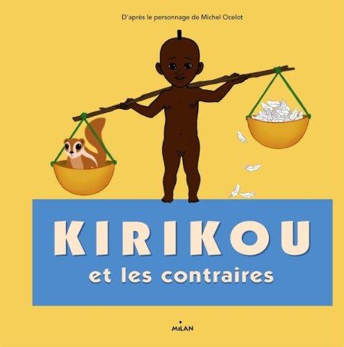 9782745958006: Kirikou et les contraires
