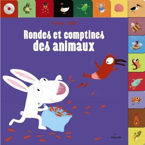 RONDES ET COMPTINES DES ANIMAUX N.É.: CHOUX NATHALIE