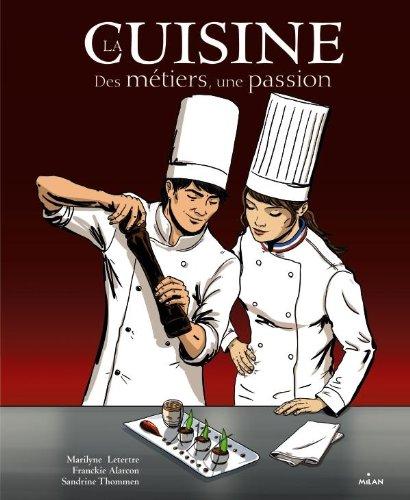 9782745958495: La cuisine, des métiers, une passion