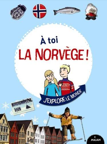 À TOI LA NORVÈGE !: VAN HOUDENHOVE INGRID