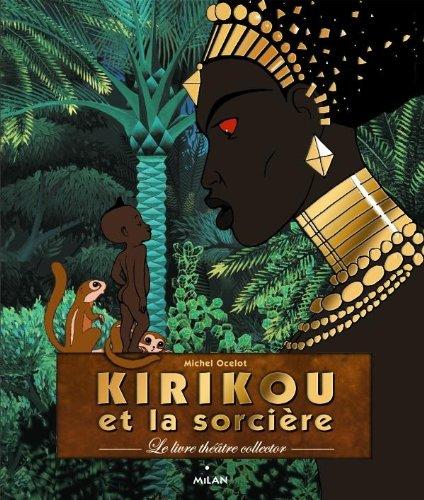 9782745958655: Kirikou et la sorcière - Livre Carrousel