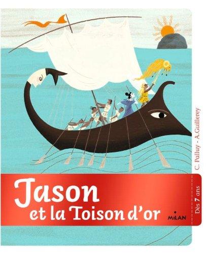 JASON ET LA TOISON D'OR: PALLUY CHRISTINE
