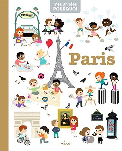 9782745959102: Paris [ mes annees pourquoi ] (French Edition)