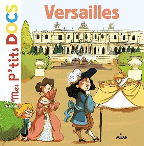 9782745959140: Mes P'tits Docs: Versailles (French Edition)