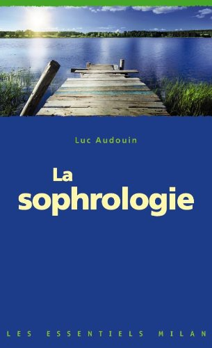 9782745959287: La Sophrologie (MIL.ESS.DOC.DIV)