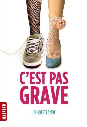 C'est pas grave (Macadam) (French Edition): Hoestlandt, Jo