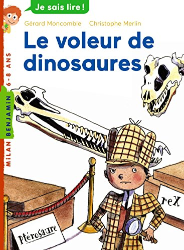 9782745959805: Le Voleur De Dinosaures (French Edition)