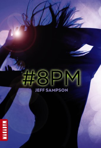 8 Pm Tome 1: Jeff Sampson