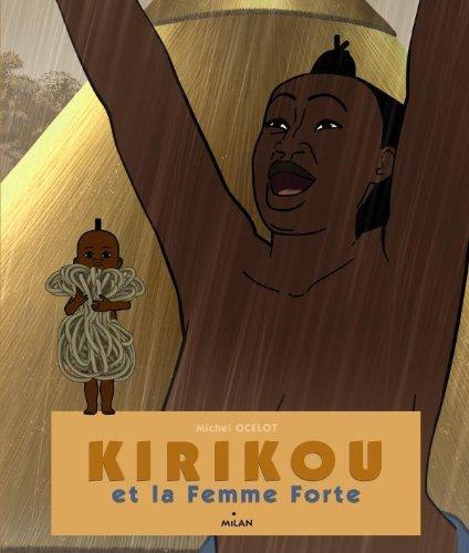 9782745960771: Kirikou et la femme forte