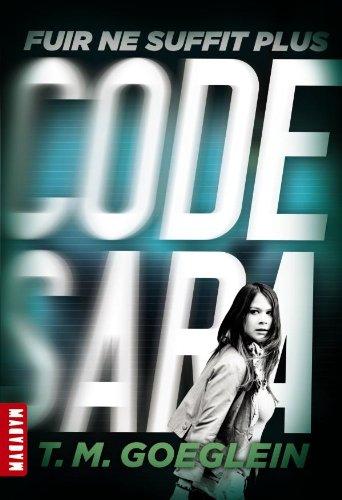 9782745961631: Code Sara T01: Fuir ne suffit plus