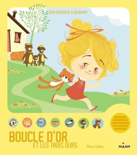 9782745961990: Boucle d'or (Contes et comptines a ecouter)