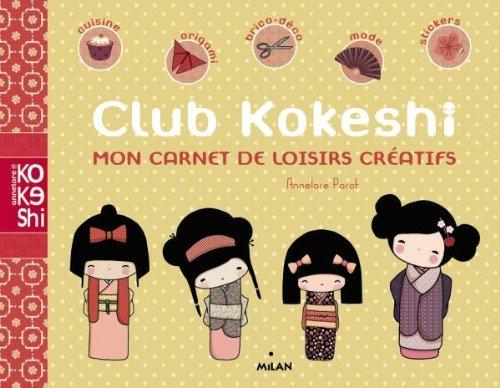 9782745962010: Club Kokeshi