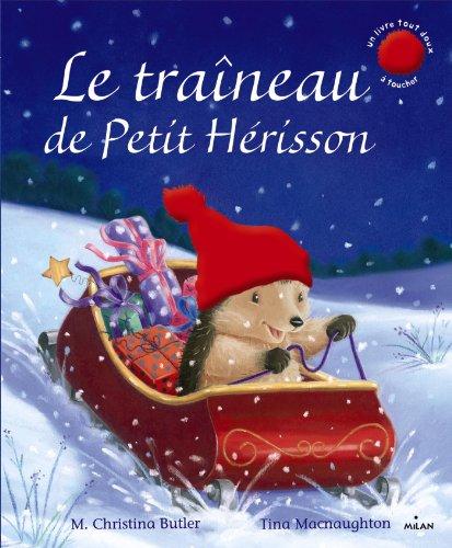 9782745962362: Le traîneau du petit hérisson