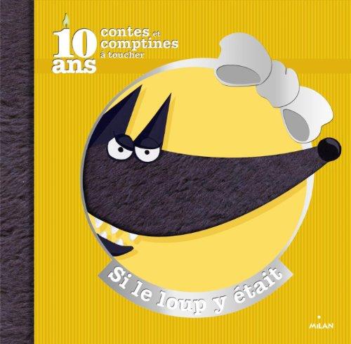 9782745963925: SI LE LOUP Y ETAIT COLLECTOR (Contes et comptines à toucher)