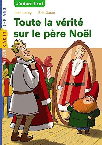 9782745965707: Toute la vérité sur le père Noël