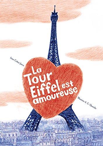 9782745965981: LA TOUR EIFFEL EST AMOUREUSE