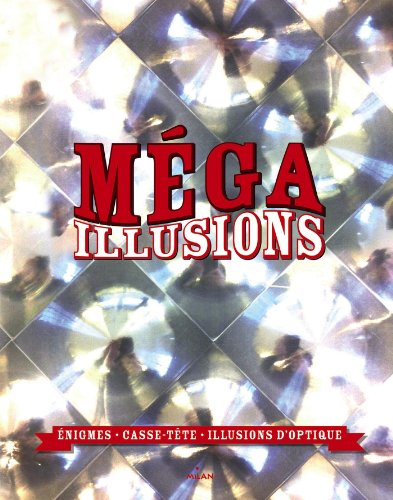 9782745966384: mega illusions (Documentaires hors collection)