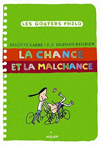 CHANCE ET LA MALCHANCE (LA): LABBÉ BRIGITTE
