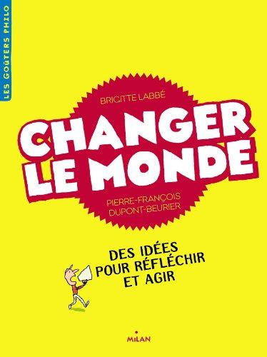 9782745966445: CHANGER LE MONDE