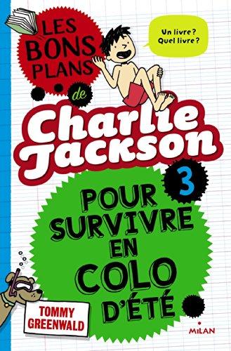 9782745968203: LES BONS PLANS DE CHARLIE JACKSON T03