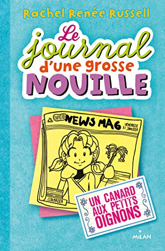 9782745968210: JOURNAL D'UNE GROSSE NOUILLE T05