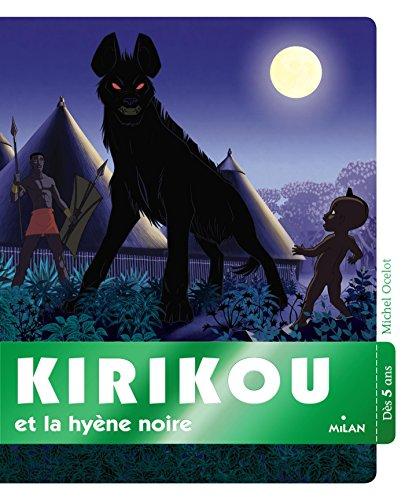 9782745968913: Kirikou et la hyène noire
