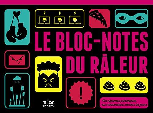 9782745971555: LE BLOC-NOTES DU RALEUR