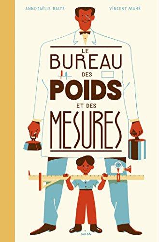 BUREAU DES POIDS ET DES MESURES (LE): BALPE ANNE-GA�LLE