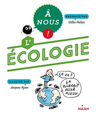 9782745974990: L'ECOLOGIE (À nous !)