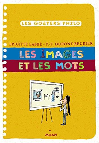 IMAGES ET LES MOTS (LES): LABB� BRIGITTE