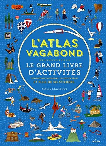 9782745977014: L'atlas vagabond : Le grand livre d'activités