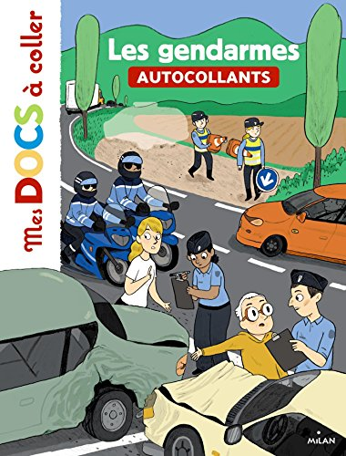 9782745979070: Les gendarmes (Mes docs à coller)