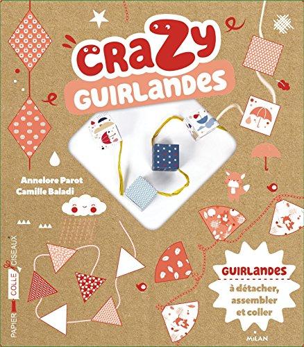 CRAZY GUIRLANDES (COFFRET): PAROT ANNELORE