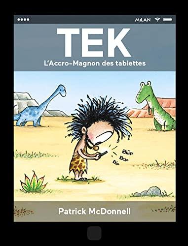 9782745981295: Tek : L'Accro-Magnon des tablettes