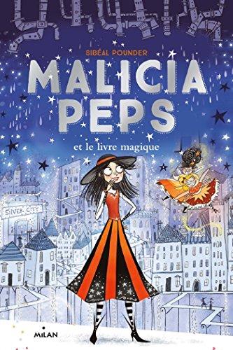 9782745984043: Malicia Peps , Tome 04: Malicia Peps et le livre magique