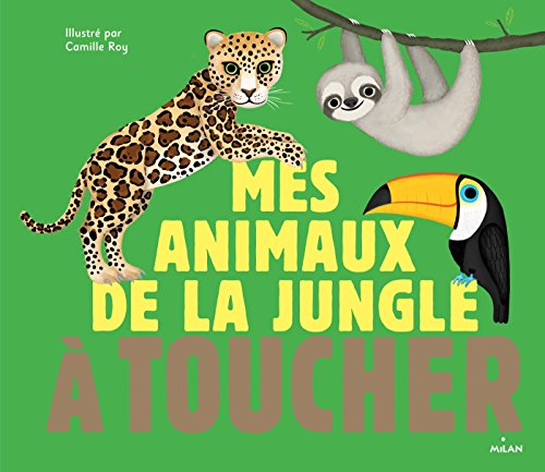 9782745985170: Mes animaux de la junge à toucher