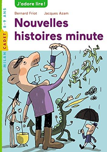 9782745992505: Histoires minute, Tome 02: Nouvelles histoires minute