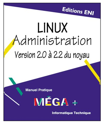 Linux administration: Bruno Guérin