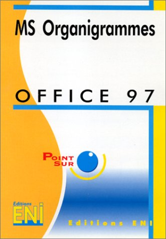 9782746006683: Office 97 : MS organigramme (Point sur)