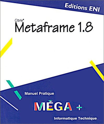 Metaframe (Citrix) v 1.8 (2746011182) by Poirier, Jacques